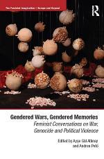 Gendered Wars, Gendered Memories