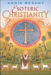Esoteric Christianity: Edition 2