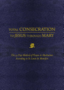 Download Total Consecration to Jesus Thru Mary Book