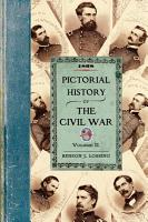 Pictorial History of the Civil War in the United States of America PDF