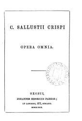 C. Sallustii Crispi opera omnia