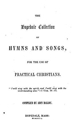 The Hopedale Collection of Hymns and Songs PDF