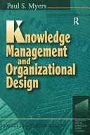 Knowledge Management and Organizational Design