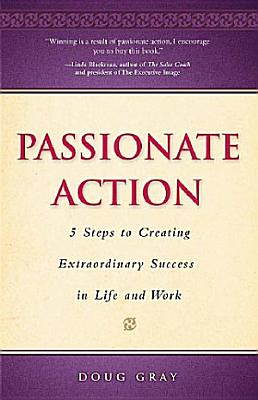 Passionate Action