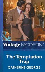 The Temptation Trap Mills Boon Modern  Book PDF