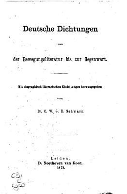 Deutsche Dichtungen von der Bewegungsliteratur bis zur Gegenwart PDF