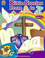 Bible Stories from A to Z PDF