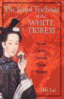The Sexual Teachings of the White Tigress PDF