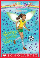 Sports Fairies #2: Stacey the Soccer Fairy