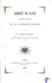 Robert de Clari: guerrier et historien de la quatrième croisade