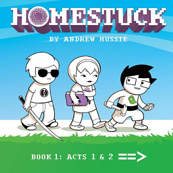 Download Homestuck  Book 1  Act 1   Act 2 Book