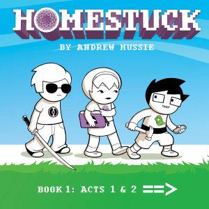 Homestuck  Book 1  Act 1   Act 2
