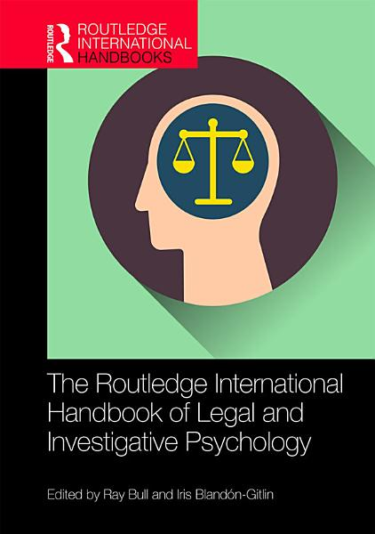 Download The Routledge International Handbook of Legal and Investigative Psychology Book