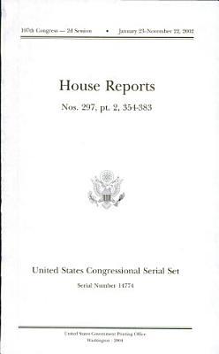 United States Congressional Serial Set  Serial No  14774  House Reports No  297  Pt  2  Nos  354 383