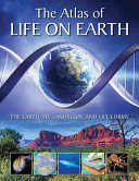 The Atlas of Life on Earth PDF