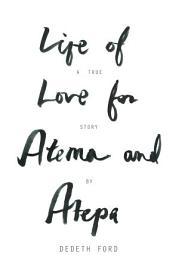 Life Of Love For Atema And Atepa
