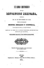 Cuadro historico de la revolucion mexicana: comenzada en 15 de septiembre de 1810 por el ciudadano Miguel Hidalgo y Costilla, Volumen 2