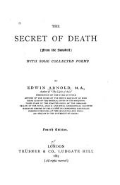 The Secret of Death, from the Sanskrit: With Some Collected Poems