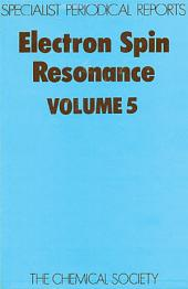Electron Spin Resonance: Volume 5