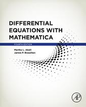 Differential Equations with Mathematica: Edition 4