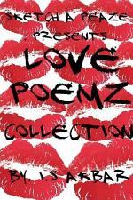 Sketch A Peaze Presents Love Poemz Collection