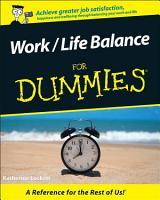 Work   Life Balance For Dummies PDF