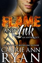 Flame and Ink: An Anthology: (A Contemporary and Paranormal Romance Anthology)