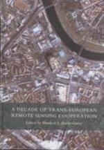 A Decade of Trans-European Remote Sensing Cooperation