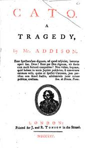 Cato,: A Tragedy,