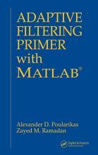 Adaptive Filtering Primer with MATLAB PDF