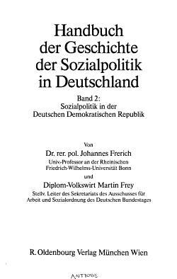 Handbuch der Geschichte der Sozialpolitik in Deutschland  Sozialpolitik in der Deutschen Demokratischen Republik PDF