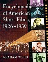 Encyclopedia of American Short Films  1926 1959 PDF
