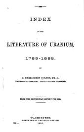 Index to the Literature of Uranium 1789-1885