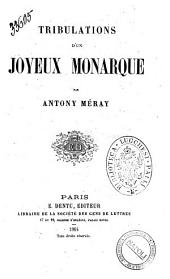 Tribulations d'un joyeux monarque