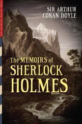 The Memoirs Of Sherlock Holmes Illustrated  Book PDF