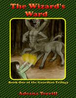 The Wizard s Ward  Book One of the Guardian Trilogy PDF