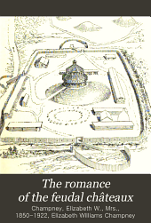 The Romance of the Feudal Châteaus