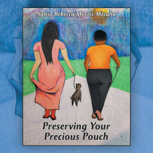 Preserving Your Precious Pouch