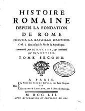 Histoire romaine depuis la fondation de Rome jusqu'à la bataille d'Actium ... Commencée par M. Rollin et continuée par M. Crevier: Volume2