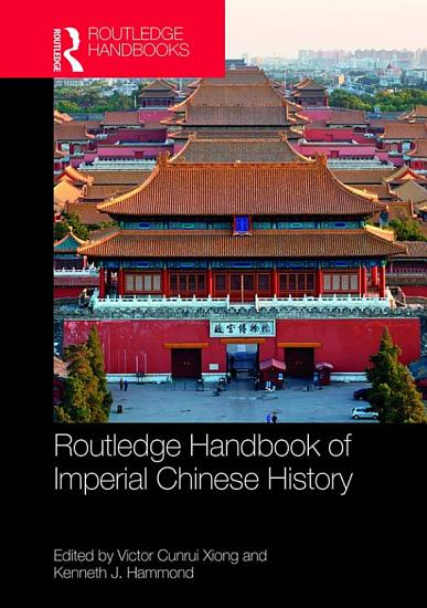 Routledge Handbook of Imperial Chinese History PDF