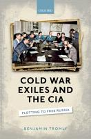 Cold War Exiles and the CIA PDF