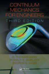 Continuum Mechanics for Engineers: Edition 3