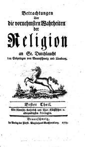 Betrachtungen über die vornehmsten Wahrheiten der Religion