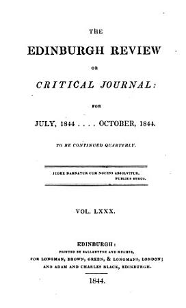 THE EDINBURGH REVIEW OR CRITICAL JOURNAL FOR JULY  1844    OCTOBER  1844 PDF