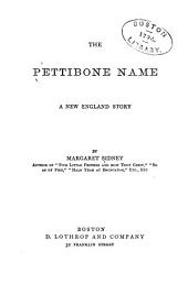 The Pettibone Name: A New England Story