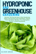 Hydroponic and Greenhouse Gardening