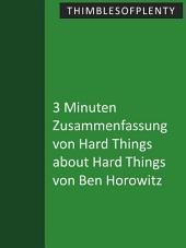 3 Minuten Zusammenfassung von Hard Things about Hard Things von Ben Horowitz