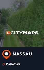City Maps Nassau Bahamas