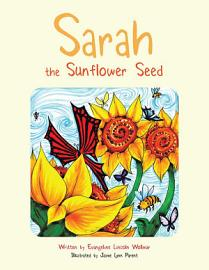 Sarah The Sunflower Seed