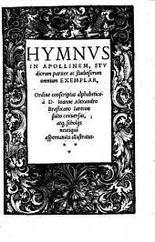 HYMNVS IN APOLLINEM, STVdiorum pariter ac studiosorum omnium Exemplar,